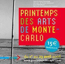 Le Printemps des Arts de Monte-Carlo 2006 NICE MONACO MENTON