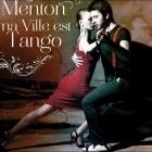 MENTON TANGO ENCUENTROS, MA VILLE EST TANGO 2016