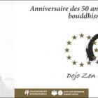 Le Dojo Zen de Nice GYOBUTSUJI fête les 50 ans de l'arrivée du Zen en Europe