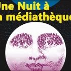 Une Nuit d'Animations à la Médiathèque de Mouans Sartoux