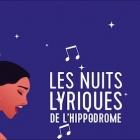 Les « Nuits Lyriques de l'Hippodrome » en Juillet 2021 à Cagnes sur Mer