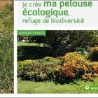 Je crée ma pelouse écologique, refuge de biodiversité aux éditions Terre Vivante Nice RendezVous rayon Livres